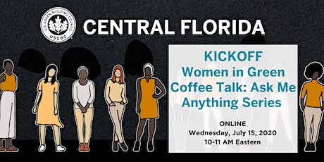 USGBC Central FL Women in Green Coffee Talks: Ask Me Anything Series Launch tickets