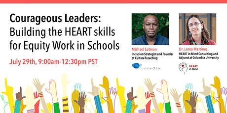 Courageous Leaders: Building the HEART Skills for Equity Work in Schools tickets