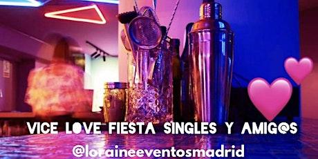 Fiesta Vice Love. Especial Singles y Amig@s entradas