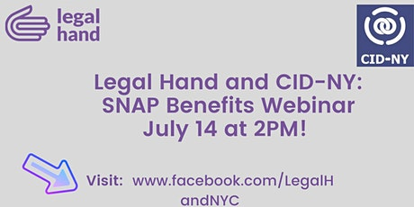 Know Your Rights: Snap Benefits with CID -NY Webinar tickets