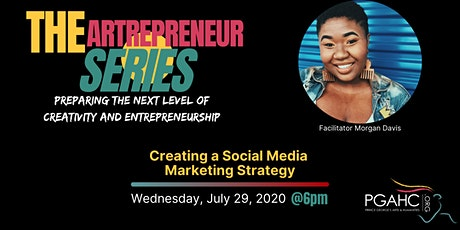 The Artrepreneur Series: Creating a Social Media Marketing Strategy tickets