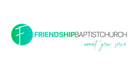 9:30 a.m. Worship with Friendship Baptist tickets