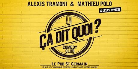 Le « Ça dit quoi ? »  Comedy Club billets