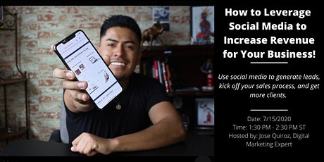 How to Leverage  Social Media to  Increase Revenue for Your Business! tickets