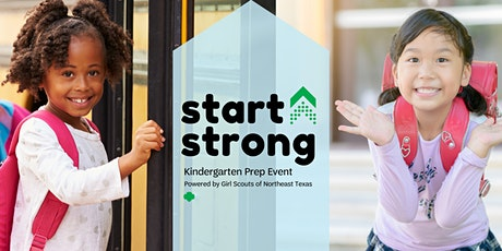 Start Strong: Kinder Prep Event powered by Girl Scouts of Northeast Texas tickets