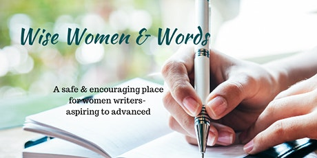 Wise Women & Words [Writers Aspiring to Advanced] August Online Gathering tickets