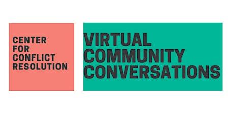 Virtual Community Conversations tickets