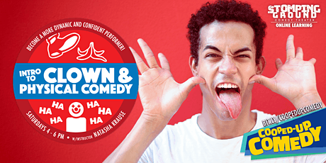 Intro to Clown & Physical Comedy (Saturdays) tickets