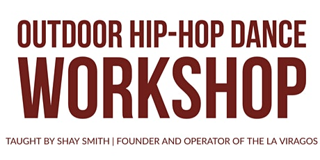 Outdoor Hip-Hop Dance Workshop! tickets