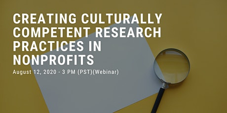 Creating Culturally Competent Research Practices in Nonprofits tickets