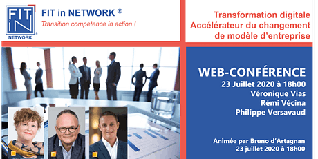FIT in NETWORK® - TRANSFORMATION DIGITALE, ACCÉLÉRATEUR DU CHANGEMENT billets