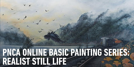 Online Workshops Basic Painting Series:  Realist Still Life tickets