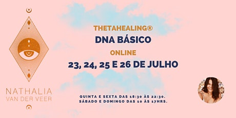 ThetaHealing DNA Básico ONLINE ingressos
