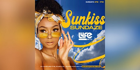 THIS SUNDAY :: SUNKISS SUNDAZE DAY PARTY @ LYFE ATL tickets