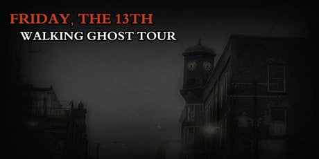GHOSTS OF STAUNTON'S FRIDAY THE 13TH GHOST TOUR -- NOVEMBER 13TH, 2020 tickets