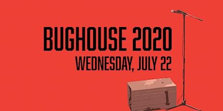 Bughouse 2020 biglietti