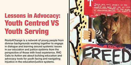 Lessons in Advocacy: Youth Centred VS Youth Serving tickets