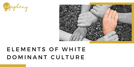Elements of White Dominant Culture in K-12 Schools tickets
