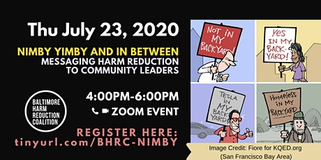 NIMBY YIMBY and In Between: Messaging HR to Cmty Leaders (July Educ Event) tickets