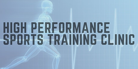 High Performance Sports Training Clinic tickets