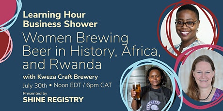 Women Brewing Beer in History, Africa, and Rwanda tickets