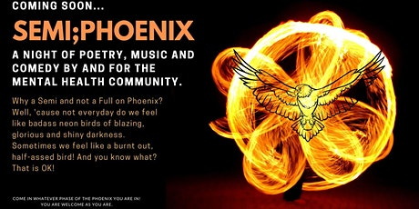 Semi-Phoenix: a Night of Poetry, Music, Comedy tickets