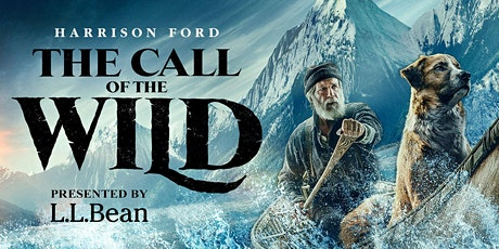 """Brought to you by LLBean """"The Call of the Wild """"@ Prides Corner Drive In tickets"""