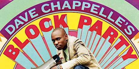 Swish Cinema 002 - Dave Chappelle's Block Party tickets