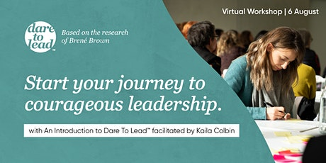 An Introduction to Dare to Lead™ | Virtual | 6 August 2020 tickets