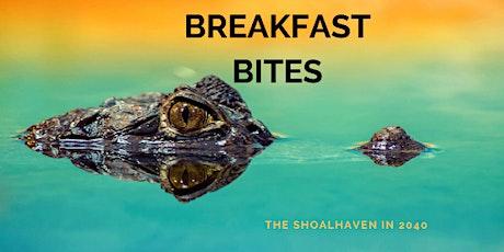 Breakfast Bite - The Shoalhaven in 2040 tickets