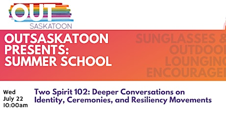 Two Spirit 102: Deeper Conversations on Identity, Ceremony, and Resiliency tickets