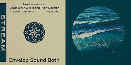 Envelop Sound Bath | Envelop Stream tickets