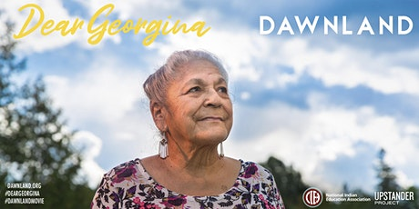 Dawnland | Dear Georgina Online Film Screening + Live Filmmaker Q & A Tickets