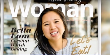 Weekly Women Entrepreneurs - Bella Lam of Coconut Whisk tickets