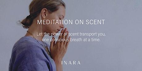 Meditation on Scent tickets