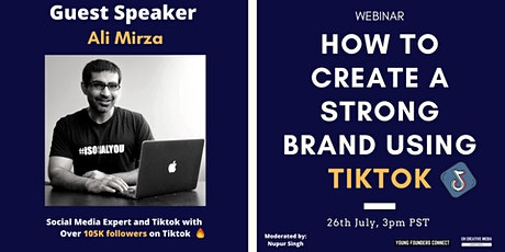 Webinar: How To Create A Strong Brand And Influence Using Tiktok tickets