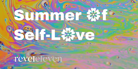 Summer of Self-Love: Healthy Gut = Healthy Life tickets