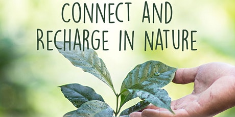 Connect and Recharge in Nature tickets