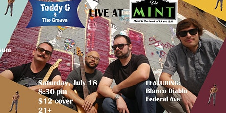 Blanco Diablo, Federal Ave, Teddy G & The Groove tickets