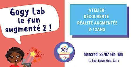 Gogy Lab- Le Fun augmenté! Atelier réalité augmentée pour les 8-12 ans ! billets