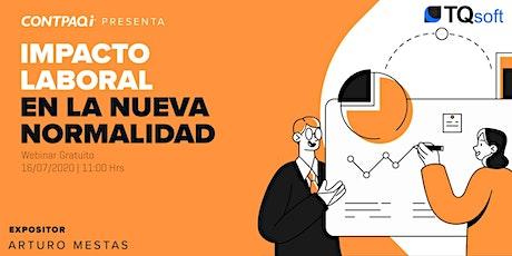 CONTPAQi Presenta: Impacto laboral en la nueva normalidad boletos