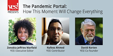 YES! Presents: The Pandemic Portal—How This Moment Will Change Everything tickets
