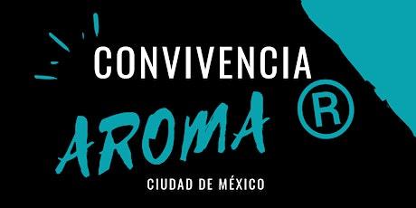 CONVIVENCIA AROMA® 2020 boletos