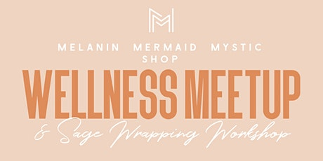 Melanin Mermaid Wellness Meetup tickets
