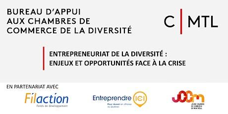 Entrepreneuriat de la diversité : enjeux et opportunités face à la crise billets