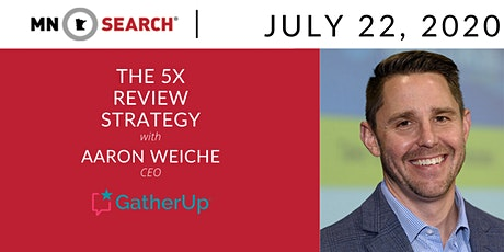 Virtual HH + The 5x Review Strategy with Aaron Weiche tickets
