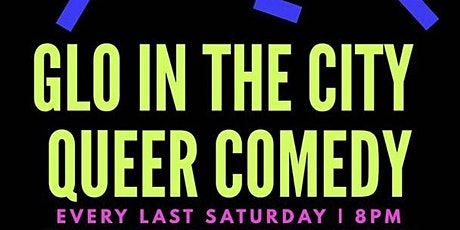 Glo in the City Live on Zoom!! Poc Queer Comedy Show!! tickets