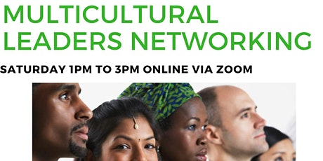 Multicultural Community Leader's Networking via ZOOM (Virtual) tickets