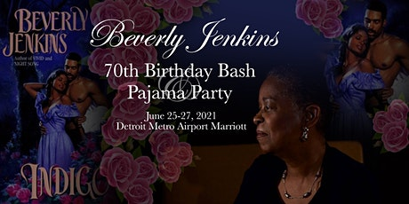 Beverly Jenkins 70th Birthday Bash and Pajama Party tickets