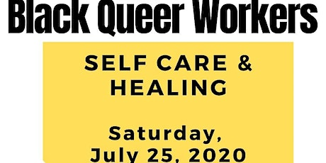 Black Queer Workers Self-Care & Healing tickets
